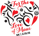 For The Love of Maui